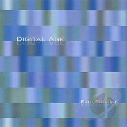 Erskine, Eric - Digital Age CD Cover Art