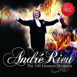 Rieu, Andre - 100 Greatest Moments CD Cover Art