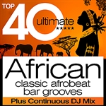 Various Artists - Top 40 African � Classic Afrobeat Bar Grooves (Deluxe Africa Edition) DB Cover Art