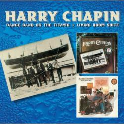 Chapin, Harry - Dance Band on the Titanic/Living Room Suite CD Cover Art