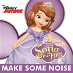 Cast - Sofia The First - Make Some Noise (From Sofia The First) DB Cover Art