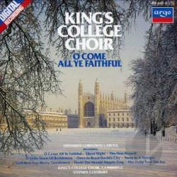 Choir Of King's Coll - O Come All Ye Faithful: Christmas Carols at King's College, Cambridge CD Cover Art