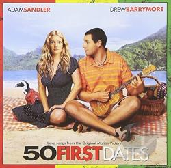 50 First Dates - 50 First Dates: Love Songs from the Soundtrack CD Cover Art