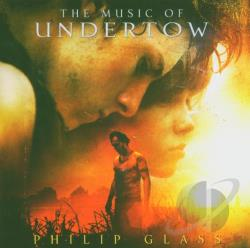 Glass, Philip - Music of Undertow CD Cover Art