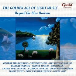 Golden Age of Light Music: Beyond the Blue Horizon CD Cover Art
