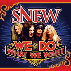 Snew - We Do What We Want CD Cover Art