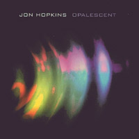 Hopkins, Jon - Opalescent CD Cover Art