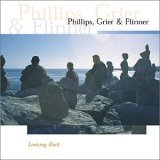 Phillips, Grier & Flinner - Looking Back CD Cover Art
