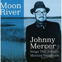 Mercer, Johnny - Moon River CD Cover Art