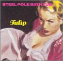 Steel Pole Bath Tub - Tulip CD Cover Art