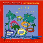 Francisco Zumaque & Super Macumbia / Macumbia, Super / Zumaque, Francisco - Voces Caribes CD Cover Art
