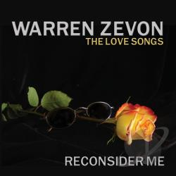 Zevon, Warren - Reconsider Me: The Love Songs CD Cover Art