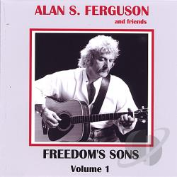 Ferguson, Alan S. - Freedom's Sons Volume 1 CD Cover Art
