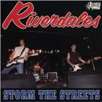 Riverdales - Storm the Streets DB Cover Art
