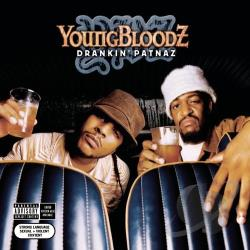YoungBloodz - Drankin' Patnaz CD Cover Art