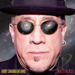 Bobby Sanabria Big Band - Multiverse CD Cover Art