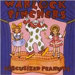 Warlock Pinchers - Circusized Peanuts CD Cover Art