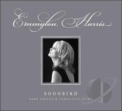 Harris, Emmylou - Songbird: Rare Tracks & Forgotten Gems CD Cover Art
