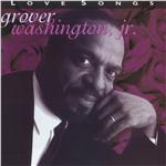 Washington, Grover Jr. - Love Songs DB Cover Art
