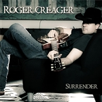 Creager, Roger - Surrender CD Cover Art