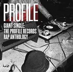 Giant Single: The Profile Records Rap Anthology CD Cover Art