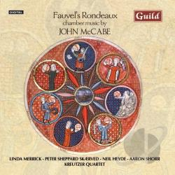 Kreutzer Quartet / Mccabe / Merrick / Shorr - Fauvel's Rondeau: Chamber Music by John McCabe CD Cover Art