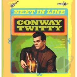 Twitty, Conway - Next in Line/Darling You Know I Wouldn't Lie CD Cover Art