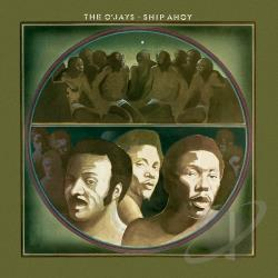 O'Jays - Ship Ahoy CD Cover Art