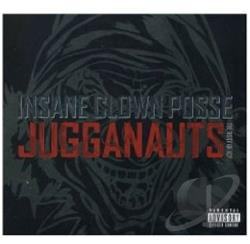 Insane Clown Posse - Jugganauts: The Best of Insane Clown Posse CD Cover Art