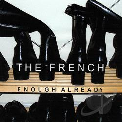 French - Enough Already CD Cover Art