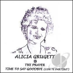 Grugett, Alicia - Prayer / Time to Say Goodbye CD Cover Art