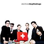 Electric Six - I Buy the Drugs DB Cover Art