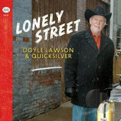 Lawson, Doyle / Lawson, Doyle & Quicksilver - Lonely Street CD Cover Art