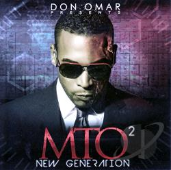 Omar, Don - Don Omar Presents MTO2: New Generation CD Cover Art