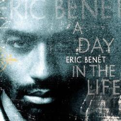 Benet, Eric - Day in the Life CD Cover Art