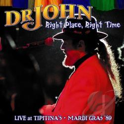Dr. John - Right Place, Right Time: Live at Tipitina's CD Cover Art