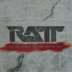 Ratt - Tell the World: The Very Best of Ratt CD Cover Art