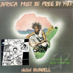 Mundell, Hugh - Africa Must Be Free by 1983 CD Cover Art
