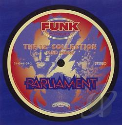 Parliament - Funk Essentials: The 12 Collection & More CD Cover Art