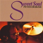 Erskine, Peter - Sweet Soul CD Cover Art
