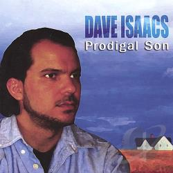 Isaacs, Dave - Prodigal Son CD Cover Art