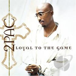 Tupac - Loyal to the Game CD Cover Art
