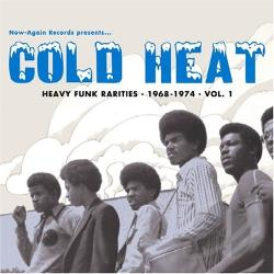 Cold Heat: Heavy Funk Rarities 1968 - 1974, Vol. 1 CD Cover Art