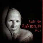 Zinn, Rusty - Zinfidelity, Vol. 1 CD Cover Art