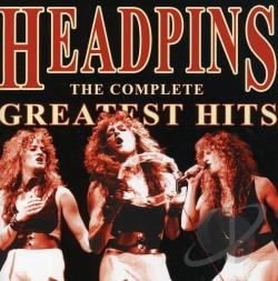 Headpins - Complete Greatest Hits CD Cover Art