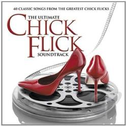 Ultimate Chick Flick Soundtrack CD Cover Art