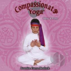 Juanita Carra-Budzek - Compassionate Yoga Slow & Easy CD Cover Art
