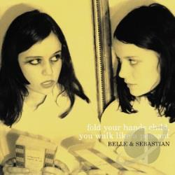 Belle & Sebastian - Fold Your Hands Child, You Walk Like a Peasant CD Cover Art
