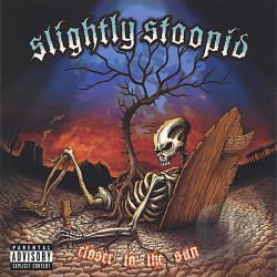 Slightly Stoopid - Closer to the Sun CD Cover Art