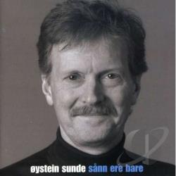 Sunde Oystein - Sann Er'E Bare CD Cover Art